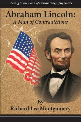Abraham Lincoln: A Man of Contradictions