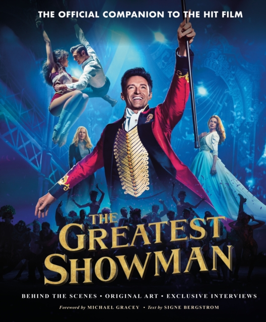 The Greatest Showman - The Official Companion to